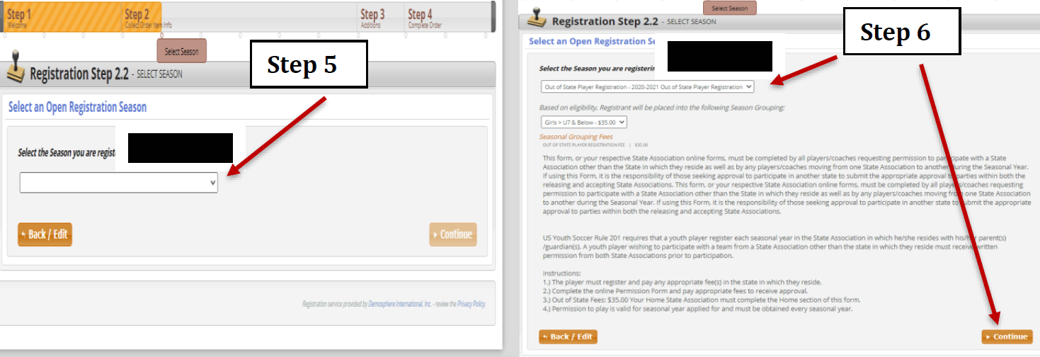 Image on the left is showing how to select the Out of State Player Registration from the drop-down bar in Step 5. Image on the right is showing how to select the age group from the drop-down bar in the middle of the page for Step 6 and how to continue the registration process.